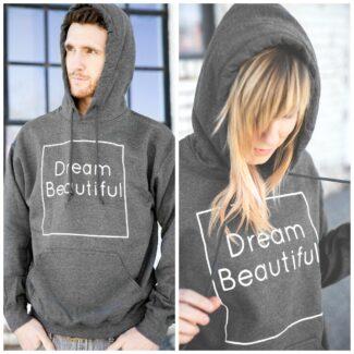 Dream Beautiful hoodie collage