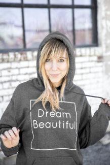 Dream Beautiful hoodie women's 2
