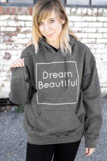 Dream Beautiful hoodie women's 1