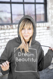 Dream Beautiful hoodie women's 2